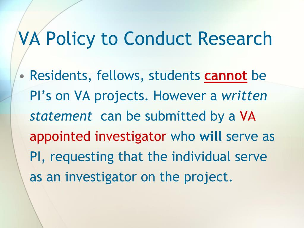 VA Policy to Conduct Research