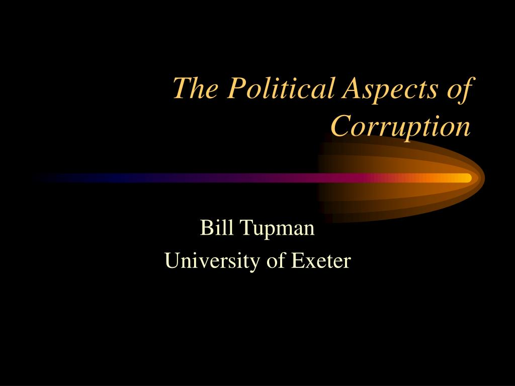 the political aspects of corruption l.