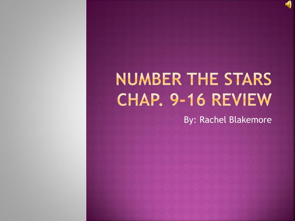number the stars chap 9 16 review l.