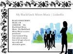 my blackhawk mines music linkedin