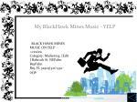 my blackhawk mines music yelp