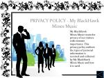 privacy policy my blackhawk mines music