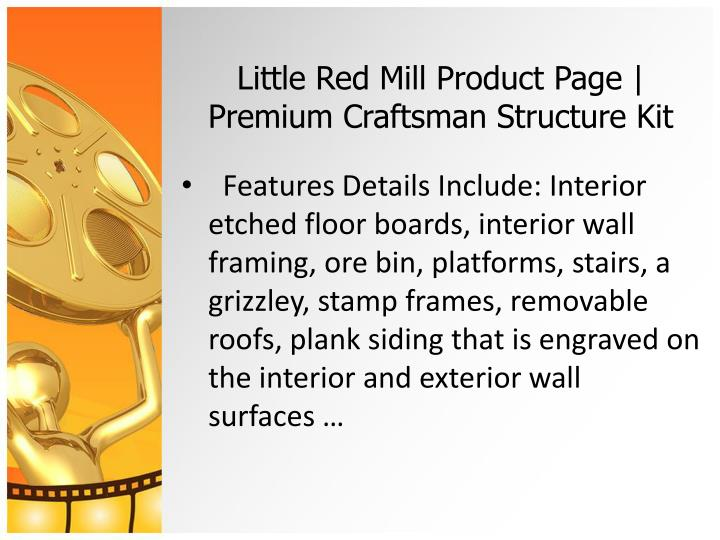 Little red mill product page premium craftsman structure kit