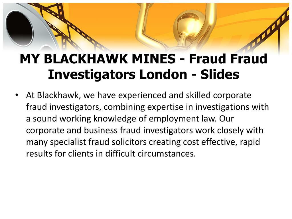 MY BLACKHAWK MINES - Fraud