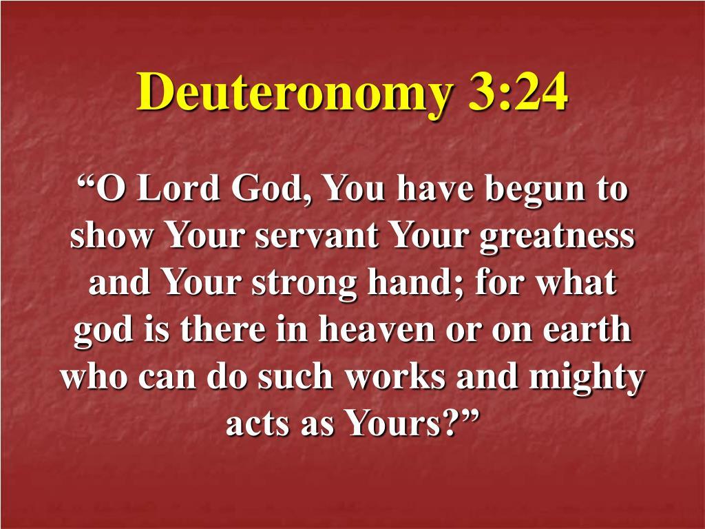 Deuteronomy 3:24