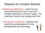 reasons for unclear statutes5