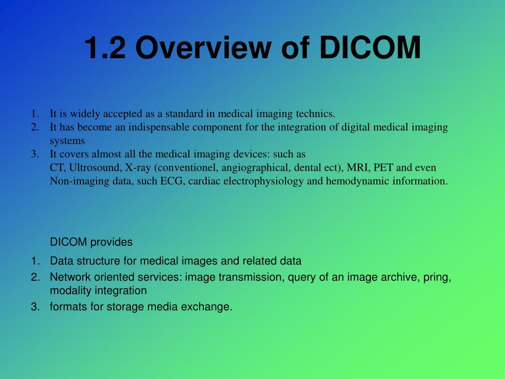 1.2 Overview of DICOM