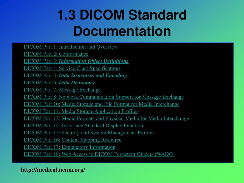 1.3 DICOM Standard Documentation