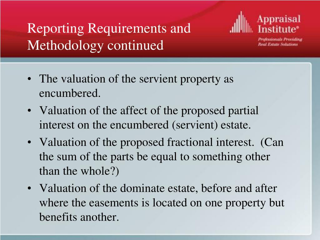 Reporting Requirements and Methodology continued