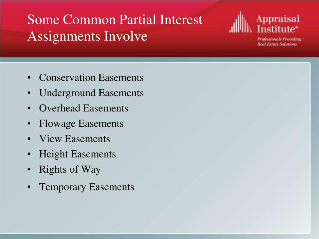 Some Common Partial Interest Assignments Involve