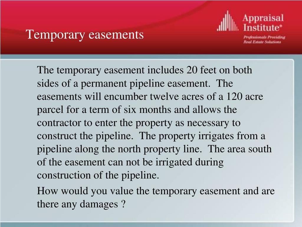 Temporary easements