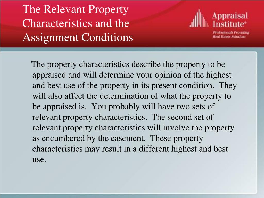 The Relevant Property Characteristics and the Assignment Conditions