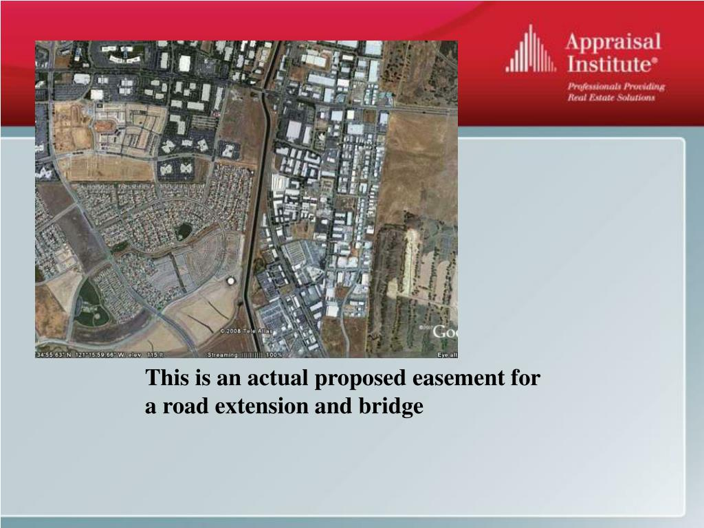 This is an actual proposed easement for a road extension and bridge