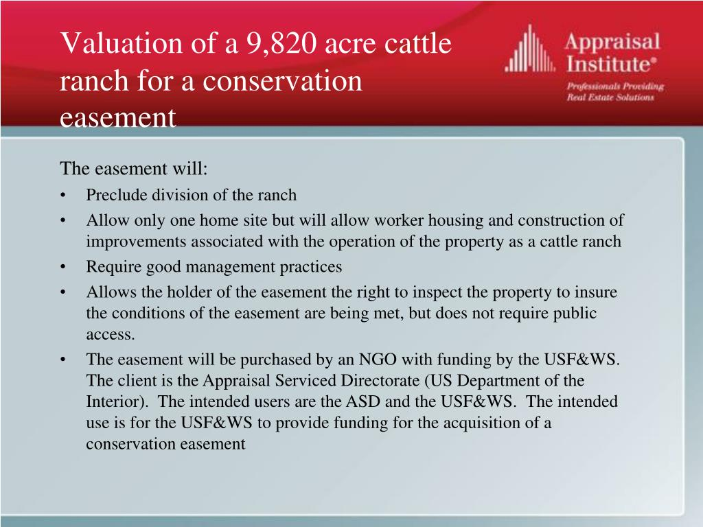 Valuation of a 9,820 acre cattle ranch for a conservation easement