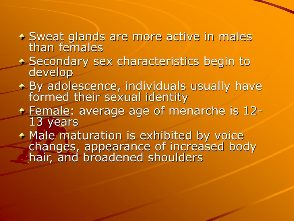 Sweat glands are more active in males than females