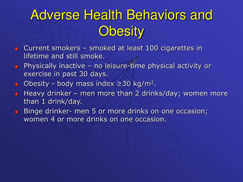 Adverse Health Behaviors and Obesity