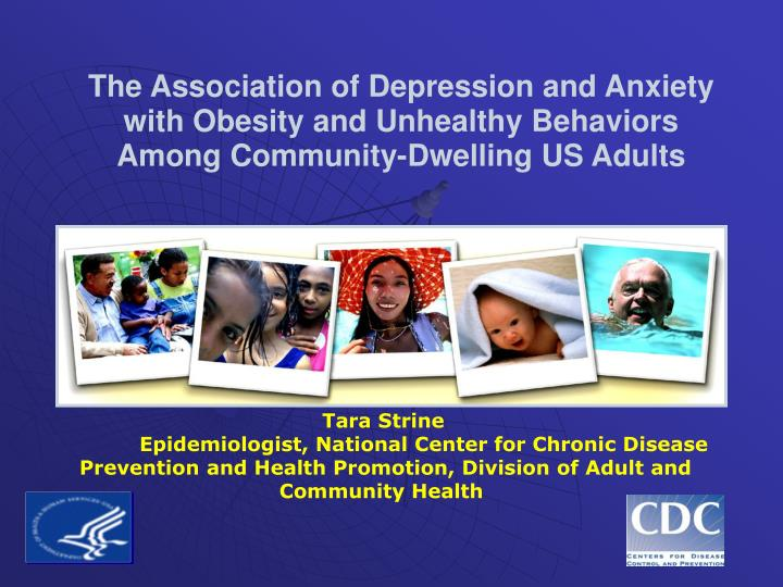 The Association of Depression and Anxiety with Obesity and Unhealthy Behaviors Among Community-Dwell...