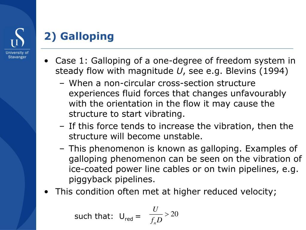 2) Galloping