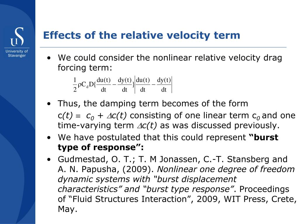 Effects of the relative velocity term