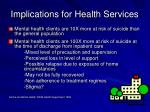implications for health services