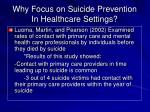 why focus on suicide prevention in healthcare settings