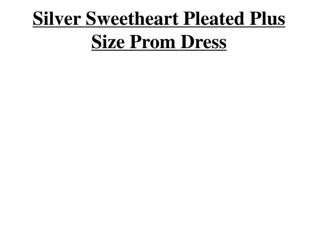 silver sweetheart pleated plus size prom dress