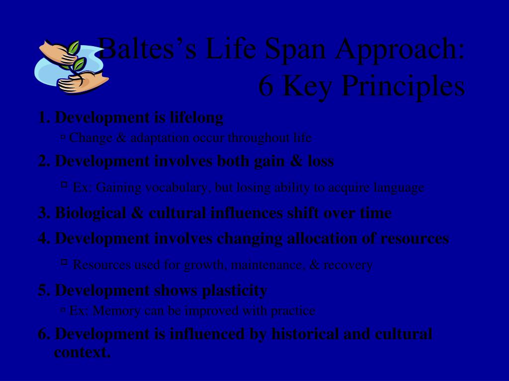 Baltes's Life Span Approach: