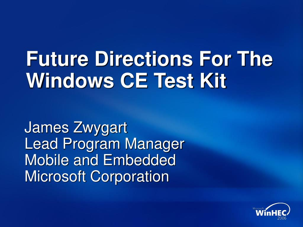 future directions for the windows ce test kit l.