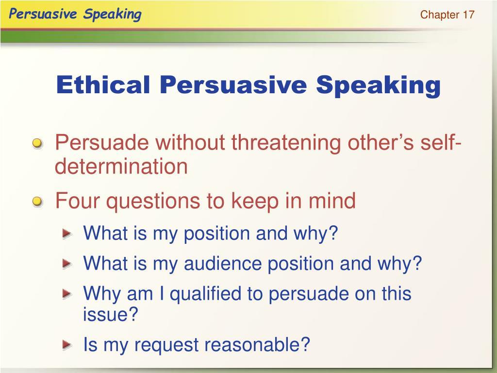 Ethical Persuasive Speaking