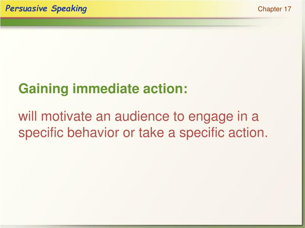 Gaining immediate action: