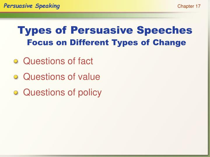 Types of persuasive speeches focus on different types of change