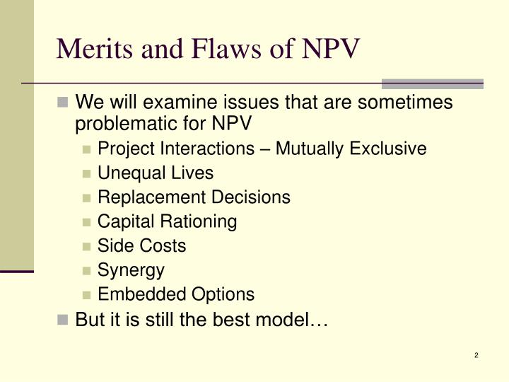 Merits and flaws of npv