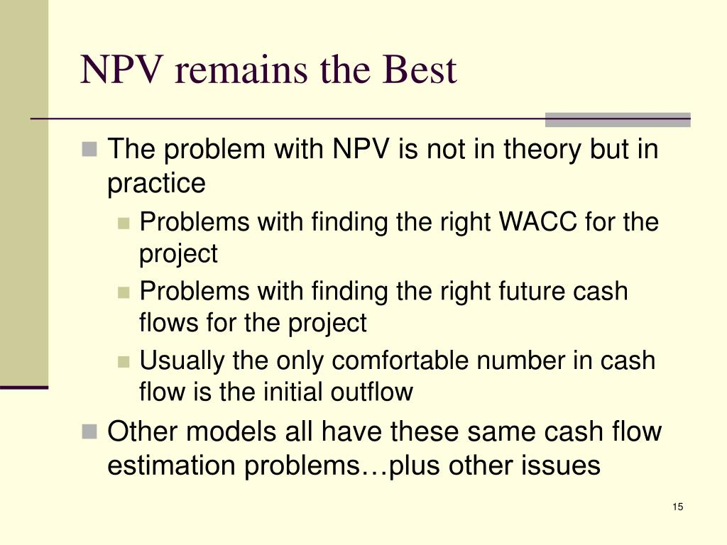 NPV remains the Best