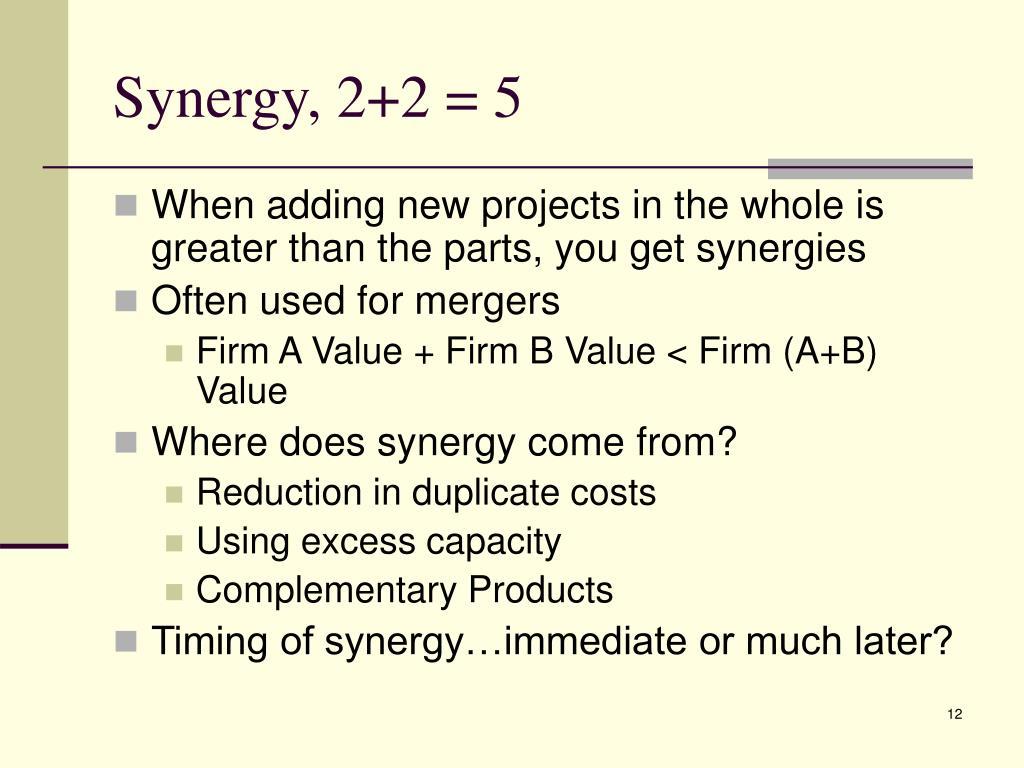Synergy, 2+2 = 5