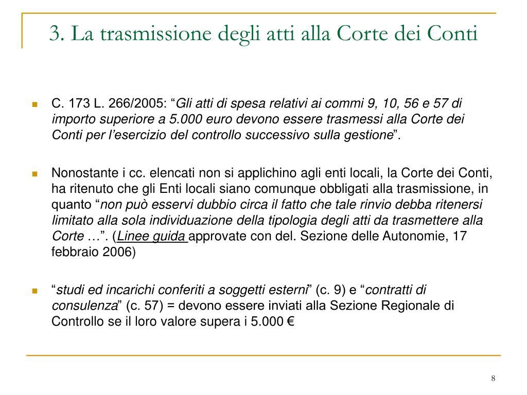 3. La trasmissione degli atti alla Corte dei Conti