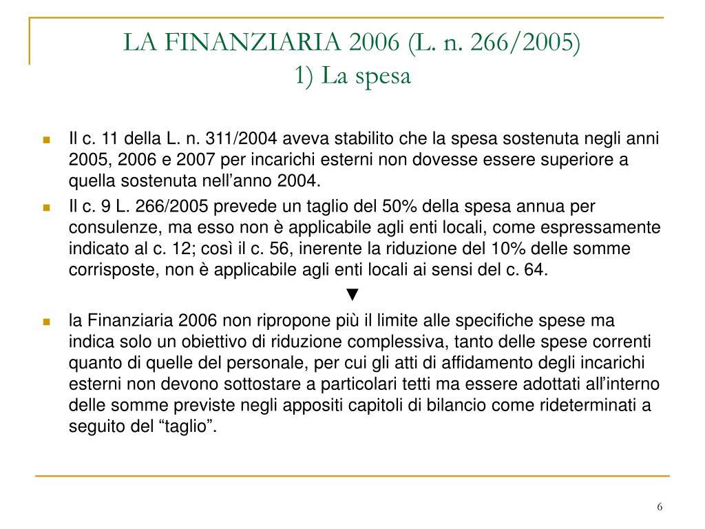 LA FINANZIARIA 2006 (L. n. 266/2005)