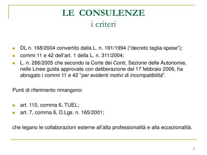 Le consulenze i criteri