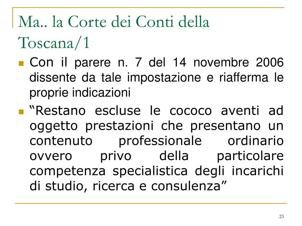 Ma.. la Corte dei Conti della Toscana/1