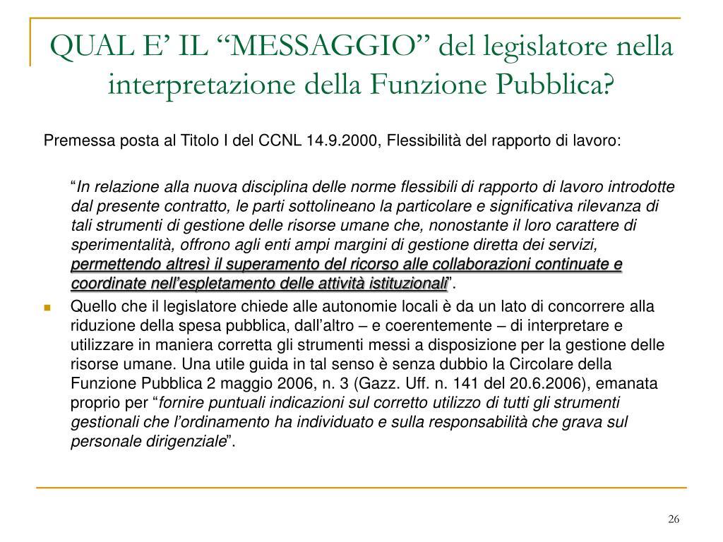 """QUAL E' IL """"MESSAGGIO"""" del legislatore nella interpretazione della Funzione Pubblica?"""