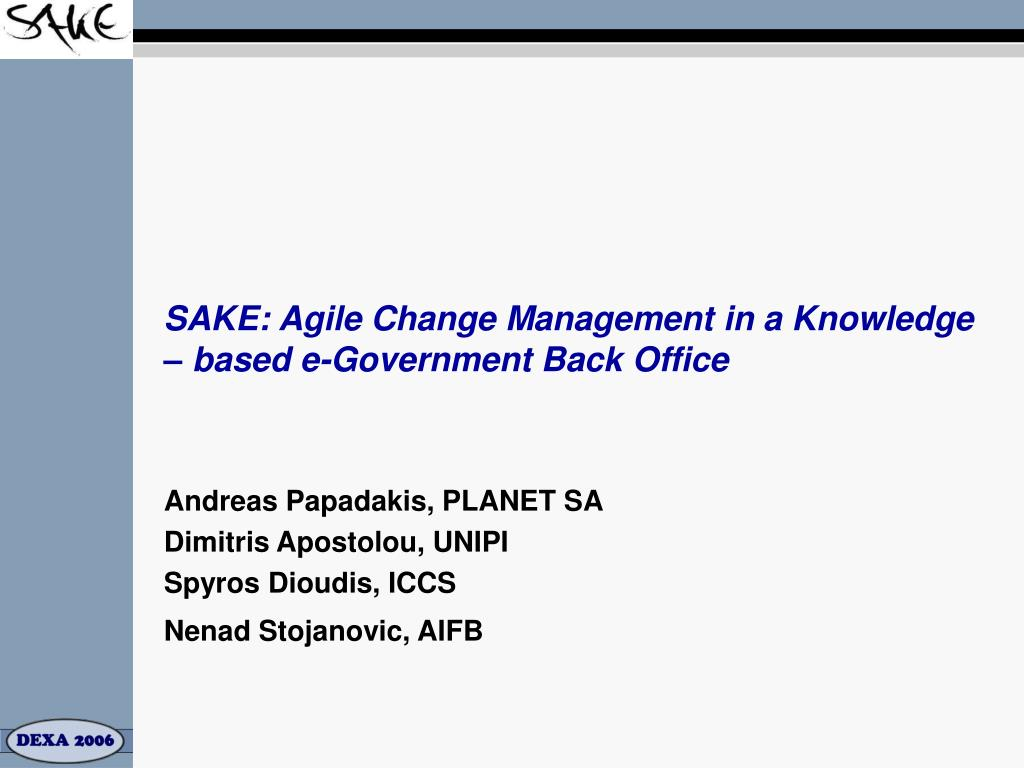 sake agile change management in a knowledge based e government back office