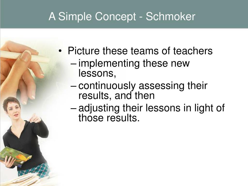 A Simple Concept - Schmoker