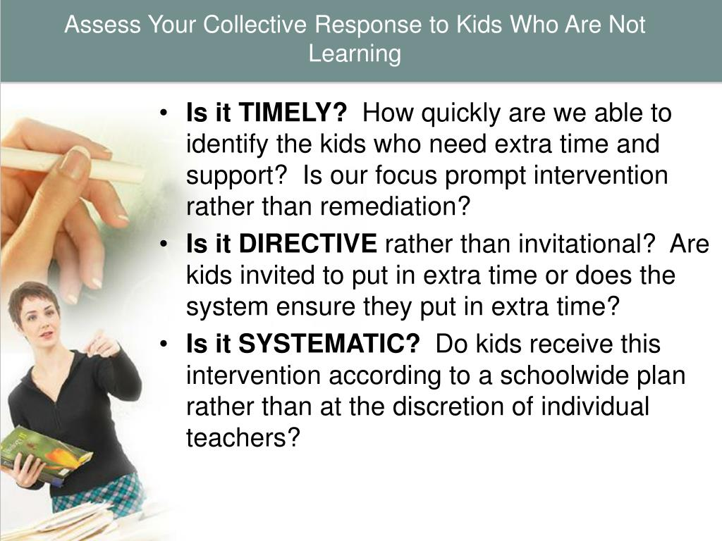 Assess Your Collective Response to Kids Who Are Not Learning