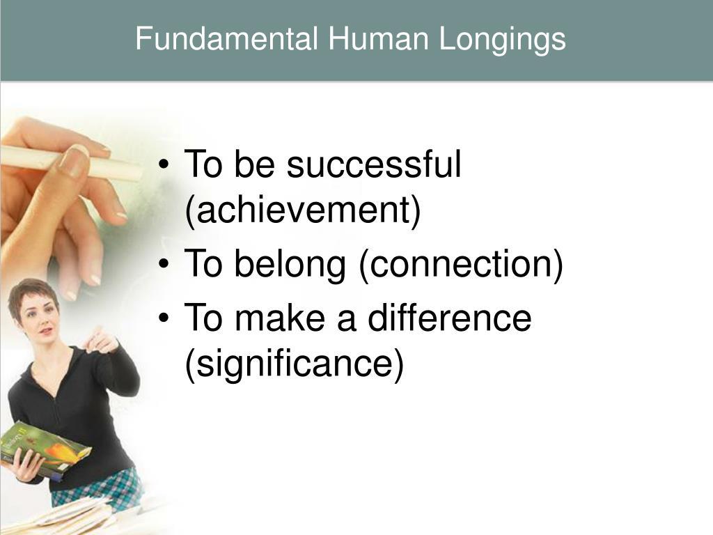 Fundamental Human Longings