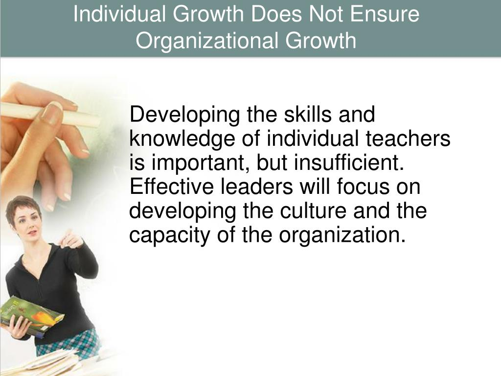 Individual Growth Does Not Ensure Organizational Growth