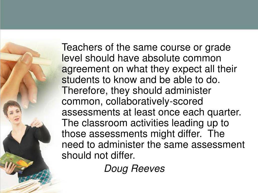 Insist on Common Assessments