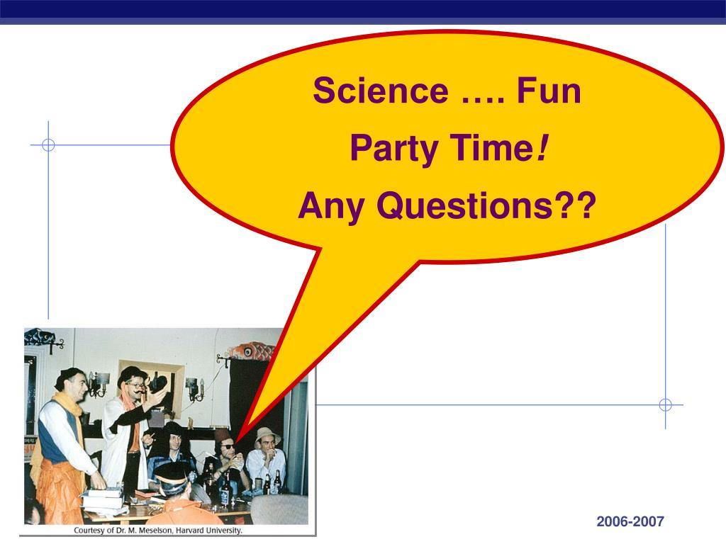 Science …. Fun