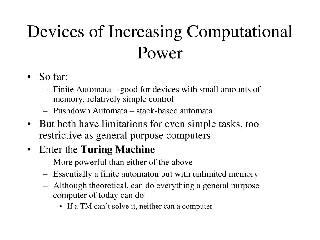 Devices of Increasing Computational Power