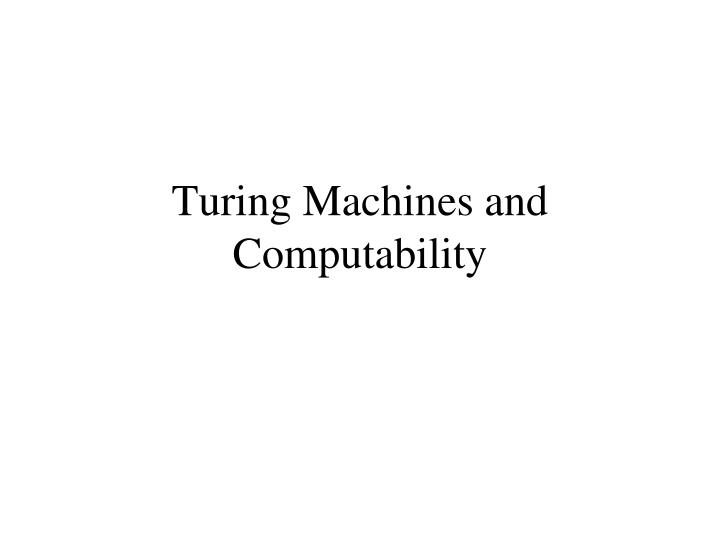 Turing machines and computability