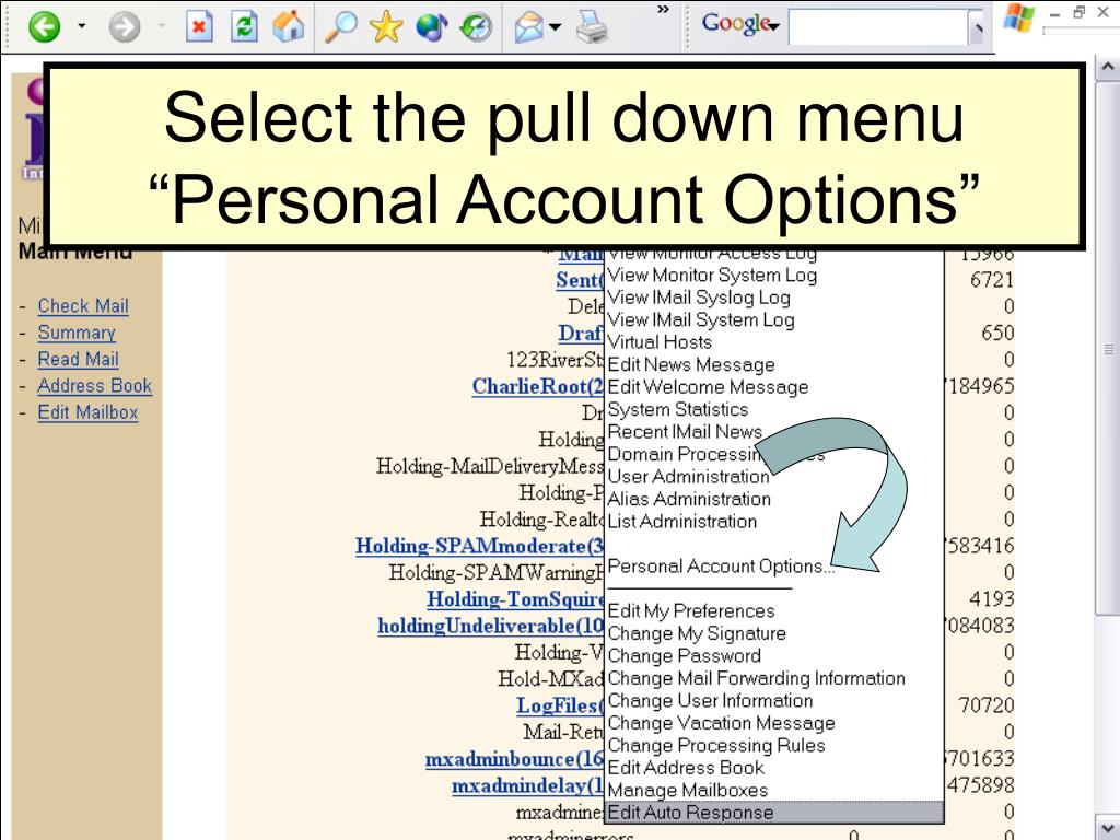"Select the pull down menu ""Personal Account Options"""