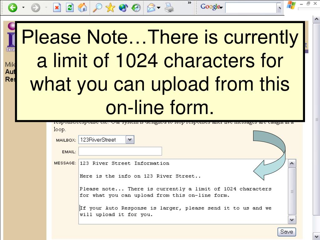Please Note…There is currently a limit of 1024 characters for what you can upload from this on-line form.